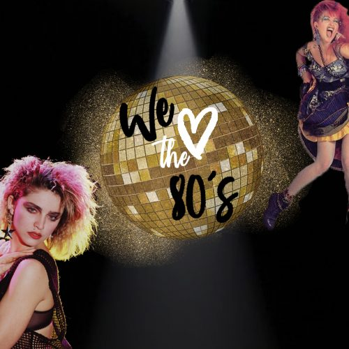 WE LOVE THE 80S